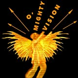 O' Mighty Vision offers