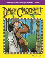 Davy Crockett: American Tall Tales and Legends (Building Fluency Through Reader's Theater)