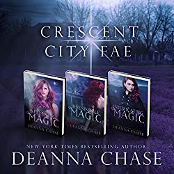 Crescent City Fae: Complete Boxed Set (Books 1-3)