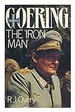Goering, R. J. Overy, 0710097832