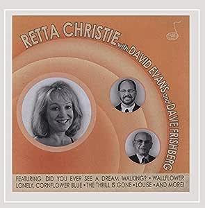 Retta Christie With David Evans and Dave Frishberg