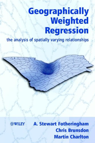 Geographically Weighted Regression: The Analysis of Spatially Varying Relationships Pdf