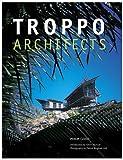 Troppo Architects, Philip Goad, 079460336X