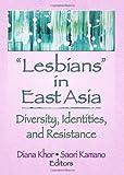 Lesbians in East Asia, Julie Garrison A, 1560236914