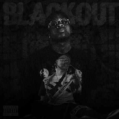 Blackout (feat. Wavy God) [Explicit]