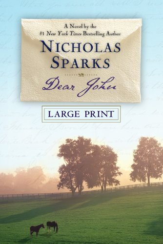 By Nicholas Sparks: Dear John (Large Print)
