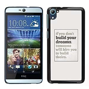 [Neutron-Star] Snap-on Series Teléfono Carcasa Funda Case Caso para HTC Desire D826 [Dreams You Inspiring Poster Grey Inspiring]