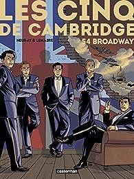 Les cinq de Cambridge, tome 2 : 54 Broadway par Olivier Neuray