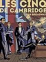 Les cinq de Cambridge, tome 2 : 54 Broadway par Neuray