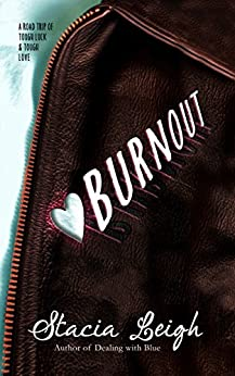 Burnout by [Leigh, Stacia]