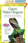 Green Water Dragons: Plus Sailfin Liz...