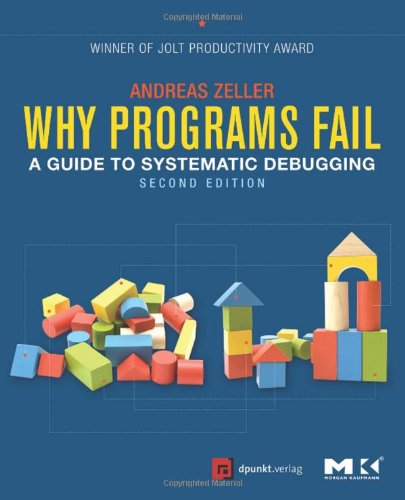 Why Programs Fail, Second Edition: A Guide to Systematic Debugging (Why Programs Fail compare prices)