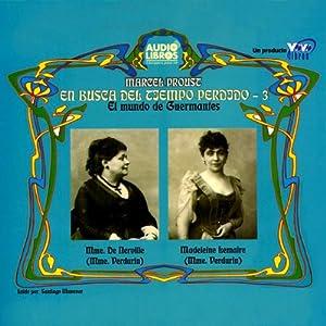 En Busca Del Tiempo Perdido, Pt. 3 Audiobook