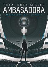 Ambasadora (Book 1 Marked by Light)