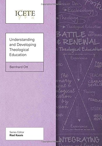 Understanding and Developing Theological Education (ICETE Series)