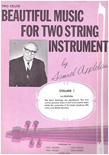 Beautiful Music for Two String Instruments - Two Cellos, 1st Position, Volume I (First Applebaum Position Samuel)