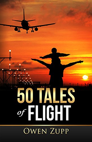 50 tales of flight from biplanes to boeings owen zupp ebook 50 tales of flight from biplanes to boeings by zupp owen fandeluxe Image collections