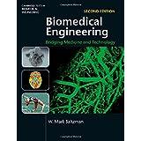 Biomedical Engineering: Bridging Medicine and Technology