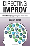 Directing Improv: Show the Way By Getting Out of the Way