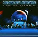 Night Flight to Paradise by House of Mirrors
