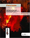 Fuel Assessment and Fire Behaviour Prediction in Dry Eucalypt Forest, J. S. Gould and W. L. McCaw, 0643096175