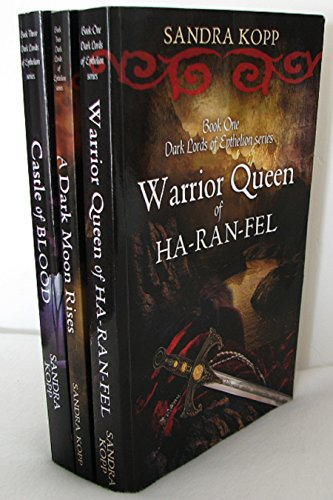 Dark Lords of Epthelion Trilogy:Warrior Queen of Ha-Ran-Fel, A Dark Moon Rises, Castle of Blood by [Kopp, Sandra]