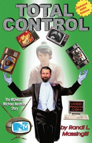 Total Control: The Monkees Michael Nesmith Story