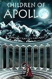 Children of Apollo: Eagles and Dragons - Book I (Volume 1)