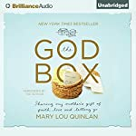 The God Box: Sharing My Mother's Gift of Faith, Love, and Letting Go | Mary Lou Quinlan