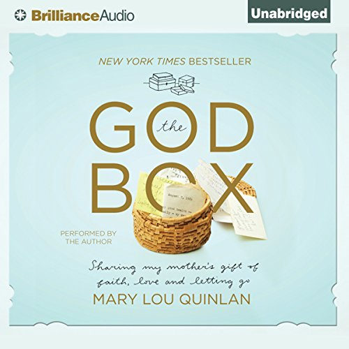 The God Box: Sharing My Mother's Gift of Faith, Love, and Letting Go by Brilliance Audio