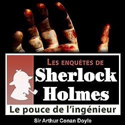 Le pouce de l'ingénieur (Les enquêtes de Sherlock Holmes 17)