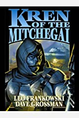 Kren of the Mitchegai Kindle Edition