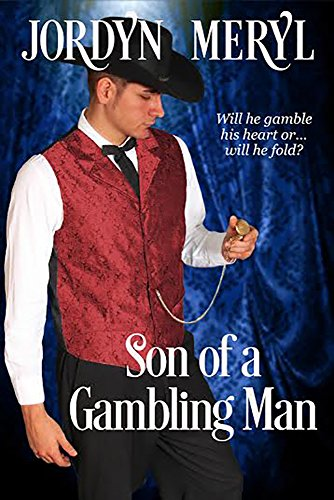 Son of a Gambling Man by [Meryl, Jordyn]