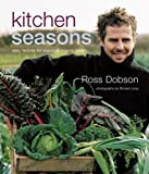 img - for Kitchen Seasons: Easy Recipes for Seasonal Organic Food book / textbook / text book