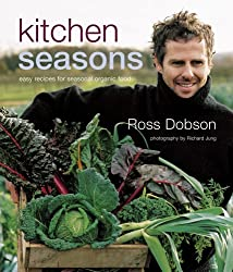 Kitchen Seasons: Easy Recipes for Seasonal Organic Food