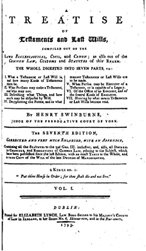 A-Treatise-of-Testaments-and-Last-Wills-Compiled-Out-of-the-Laws-Ecclesiastical-Civil-and-Canon
