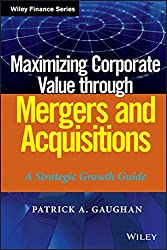 Maximizing Corporate Value through Mergers and Acquisitions: A Strategic Growth Guide