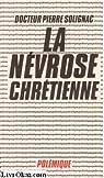 La Névrose chrétienne par Solignac