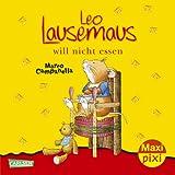 Maxi-Pixi Nr. 106: Leo Lausemaus will nicht essen