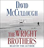 The Wright Brothers by McCullough, David (May 5, 2015) Audio CD