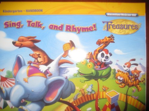 Sing, Talk, and Rhyme! (Treasures, Kindergarten Handbook)