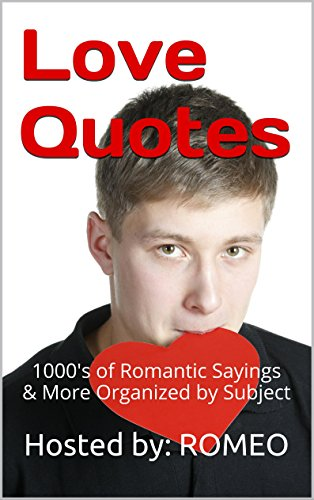 Best! Love Quotes: 1000's of Romantic Sayings & More, Book Organized by Subject TXT