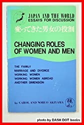 Changing roles of women and men (Japan and the world)