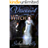The Viscount and the Witch: A Risqué Regency Romance