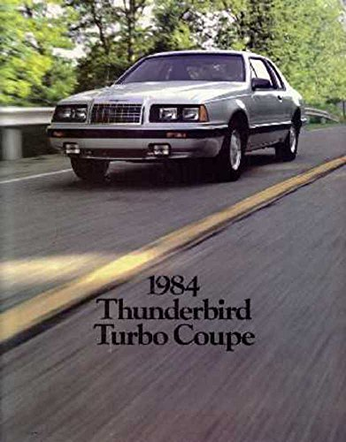 - 1984 Ford Thunderbird Sales Brochure Literature Book Piece Advertisement Options