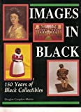 Images in Black, Douglas Congdon-Martin, 0887402739