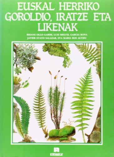 Descargar Libro Euskal Herriko Goroldio, Iratze Eta Likenak Bidane Ollo