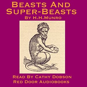 Beasts And Super Beasts Audiobook