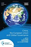 China, the European Union and the Restructuring of Global Governance, Tanguy De Wilde, 1781004269