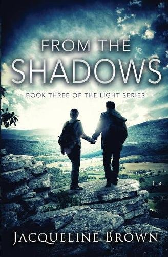 Read Online From the Shadows (The Light) (Volume 3) ebook